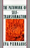 The Pathwork of Self-Transformation - book cover picture