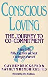 Conscious Loving : The Journey to Co-Committment - book cover picture