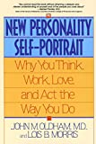 The New Personality Self-Portrait : Why You Think, Work, Love and Act the Way You Do - book cover picture