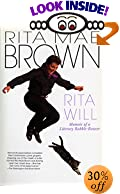 Rita Will: Memoir of a Literary Rabble-Rouser by  Rita Mae Brown (Paperback) 