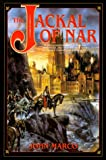 The Jackal of Nar, Book One of Tyrants and Kings - book cover picture
