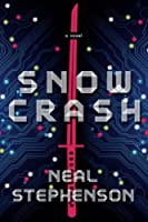 REVIEW: Snow Crash by Neal Stephenson
