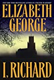 I, Richard, by Elizabeth George
