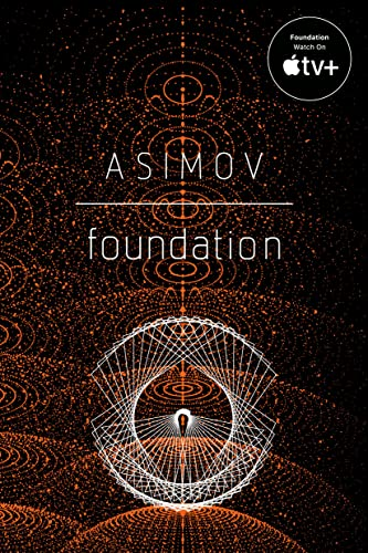 The Foundation Trilogy, by Asimov, Isaac