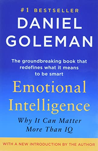Emotional Intelligence; Daniel Goleman