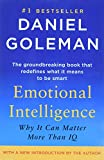 Book Cover: Emotional Intelligence: Why It Can Matter More Than Iq by Daniel Goleman