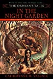 The Orphan´s Tales: In the Night Garden