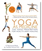 Cover of Yoga as Medicine: The Yogic Prescription for Health and Healing