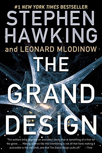 The Grand Design, Stephen Hawking; Leonard Mlodinow