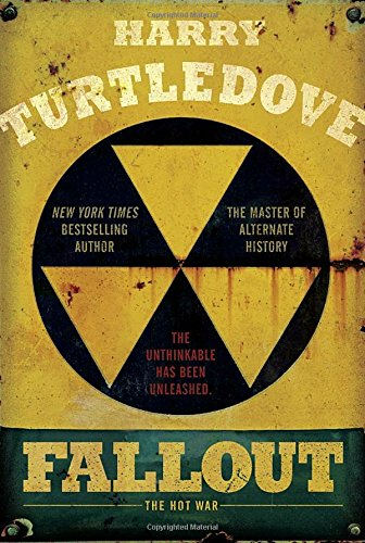Fallout: The Hot War (Hot War, The) - Harry Turtledove