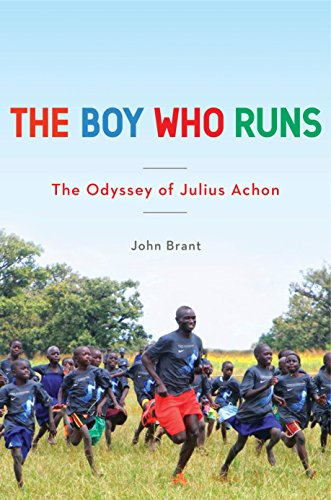 The Boy Who Runs: The Odyssey of Julius Achon - John Brant