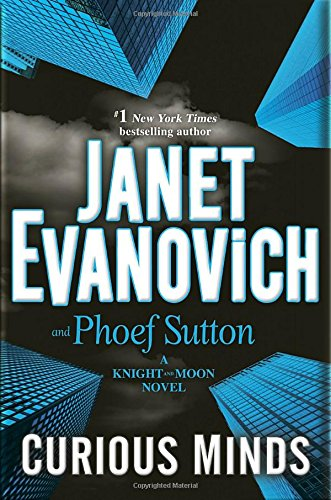 Curious Minds: A Knight and Moon Novel - Janet Evanovich, Phoef Sutton