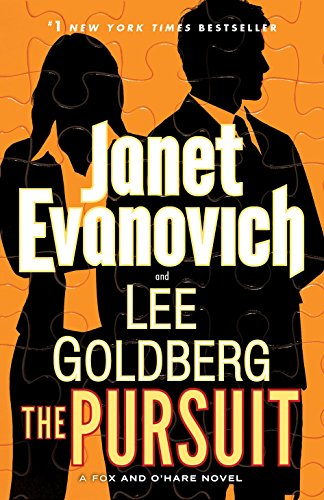 The pursuit / Janet Evanovich and Lee Goldberg