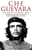 Che Guevara : A Revolutionary Life - book cover picture
