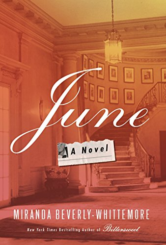 June : a novel / Mirand Beverly-Whittemore.
