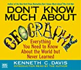 Don't Know Much About Geography : Everything You Need to Know About the World but Never Learned - book cover picture