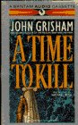 A Time to Kill (John Grishham) - book cover picture