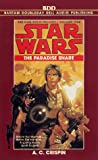 Star Wars: The Paradise Snare : Han Solo Trilogy 1 (AU Star Wars) - book cover picture