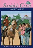 Hobbyhorse (Saddle Club(R)) - book cover picture