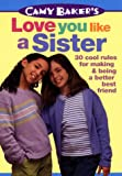 Camy Baker's Love You Like a Sister (Camy Baker's Series) - book cover picture