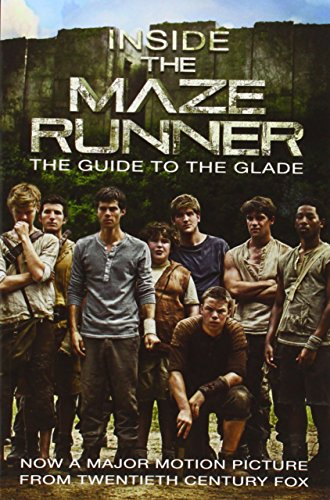 Inside The maze runner : the guide to the glade / Veronica Deets.