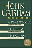 The John Grisham Value Collection : A Time to Kill, The Firm, and The Client (John Grishham) - book cover picture