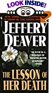 The Lesson of Her Death by  Jeffery Wilds Deaver (Mass Market Paperback - April 1994)