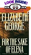 For the Sake of Elena by  Elizabeth George (Paperback)