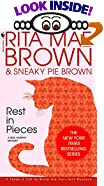 Rest in Pieces by  Rita Mae Brown, Sneaky Pie Brown (Contributor) (Mass Market Paperback - July 1993)