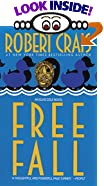 Free Fall by  Robert Crais (Mass Market Paperback - December 1996)