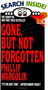 Gone, but Not Forgotten by  Phillip Margolin, Philip Margoilin (Mass Market Paperback - September 1994)