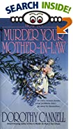 How to Murder Your Mother-In-Law by  Dorothy Cannell (Mass Market Paperback - April 1996) 