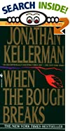 When the Bough Breaks by  Jonathan Kellerman (Mass Market Paperback - December 1994)