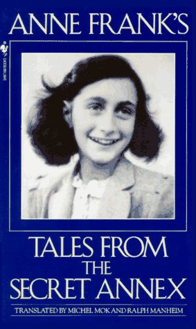 Anne Frank's Tales from the Secret Annex, Frank, Anne