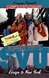 Escape to New York (Sweet Valley University(R)) - book cover picture
