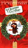 Christmas With Anne and Other Holiday Stories: And Other Holiday Stories