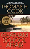 Book Cover: The Chatham School Affair by Thomas H. Cook