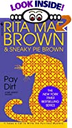 Pay Dirt Or, Adventures at Ash Lawn by Rita Mae Brown