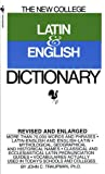 The Bantam New College Latin & English Dictionary (The Bantam New College Dictionary Series) - book cover picture