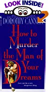 How to Murder the Man of Your Dreams by  Dorothy Cannell (Mass Market Paperback - November 1996) 