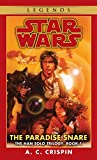 The Paradise Snare (Star Wars: The Han Solo Trilogy, Volume 1)