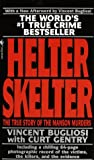 Helter Skelter : The True Story Of The Manson Murders - book cover picture