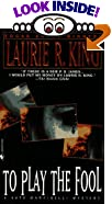 To Play the Fool by  Laurie R. King