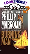 The Burning Man by  Phillip Margolin