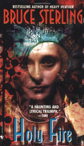 Holy Fire (Bantam Spectra Book), Bruce Sterling