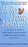 Hello From Heaven by Bill & Judy Guggenheim