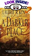 A Darker Place by  Laurie R. King (Mass Market Paperback)