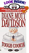 Tough Cookie by  Diane Mott Davidson (Mass Market Paperback - April 2001)