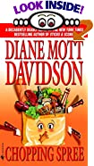 Chopping Spree by  Diane Mott Davidson (Mass Market Paperback - March 2003)