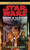 Vision of the Future (Star Wars: The Hand of Thrawn, Book Two)